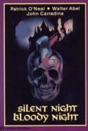 Silent Night - Bloody Night