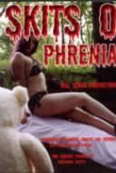 Skits-O-Phrenia