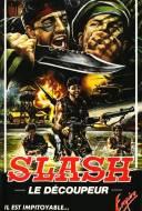 Slash: le Découpeur
