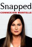Snapped: Connexion Mortelle
