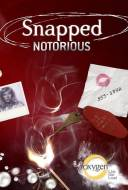 Snapped: Notorious