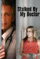 Harcelée par mon Médecin