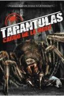 Tarantulas : Cargo de la mort