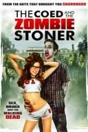 The Coed & The Zombie Stoner