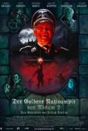 The Golden Nazi Vampire of Absam: Part II - The Secret of Kottlitz Castle
