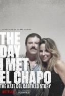 Le Jour où j'Ai Rencontré El Chapo