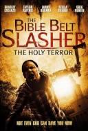 The Bible Belt Slasher: The Holy Terror