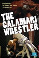 The Calamari Wrestler