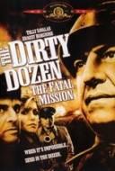 Les Douze Salopards - Mission Fatale