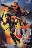 Thunder 2: Le Guerrier Rebelle