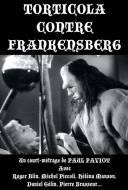 Torticola contre Frankensberg