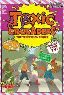 The Toxic Crusaders