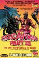 Toxic Avenger 3