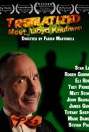 Tromatized : Meet Lloyd Kaufman