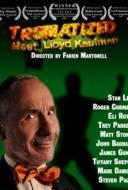 Tromatized : Meet Lloyd Kaufman