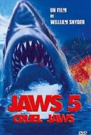 Jaws 5 : Cruel Jaws