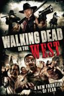 Walking Dead in the West