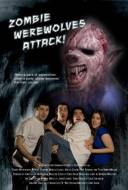 Zombies Werewolves Attack !