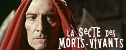 Secte des Morts Vivants, La