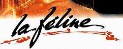 Féline, La