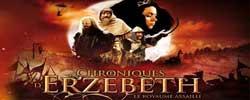Chroniques d'Erzebeth, Les