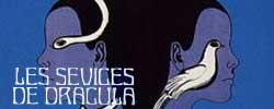 Sévices de Dracula, Les