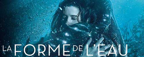 La Forme de l'eau - The Shape of Water
