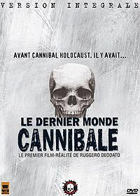 Dernier monde cannibale, Le